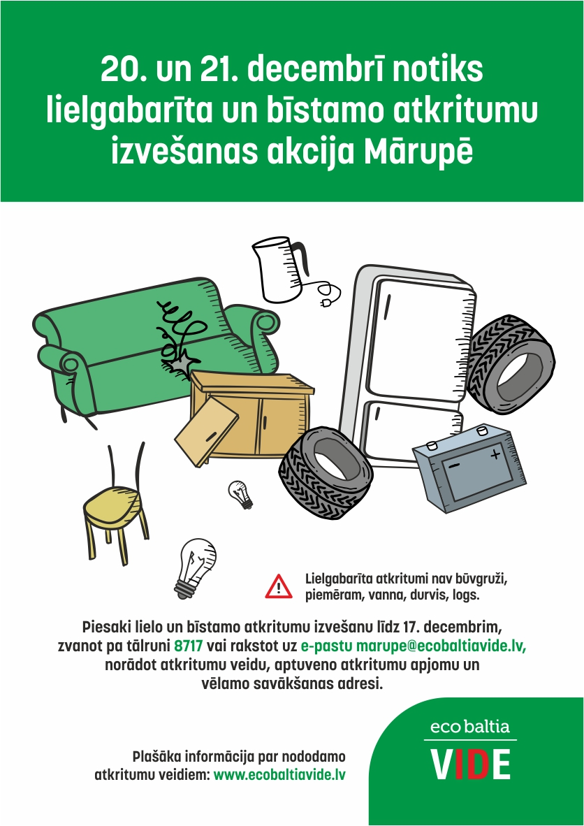 """SIA """"Eco Baltia vide"""" Mārupē organizē lielgabarīta un mājsaimniecībā radušos bīstamo atkritumu izvešanas akciju"""